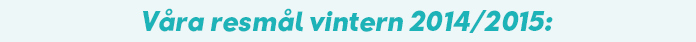 Bokningsbara resor vintern 2014/2015